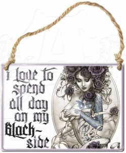 Picture of I Love To Spend All Day On My Blackside Small Steel Plaque