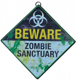 Picture of Beware Zombie Sanctuary Metal Sign 30 cm