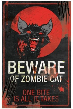 Picture of Beware of Zombie Cat Metal Sign 43cm x 28 LARGE
