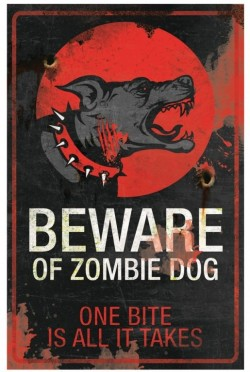 Picture of Beware of Zombie Dog Metal Sign 43cm x 28cm LARGE