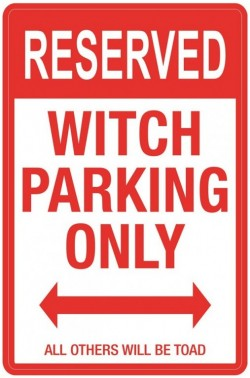 Picture of Witch Parking Sign LARGE