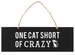 Picture of One Cat Short Of Crazy Wall Sign